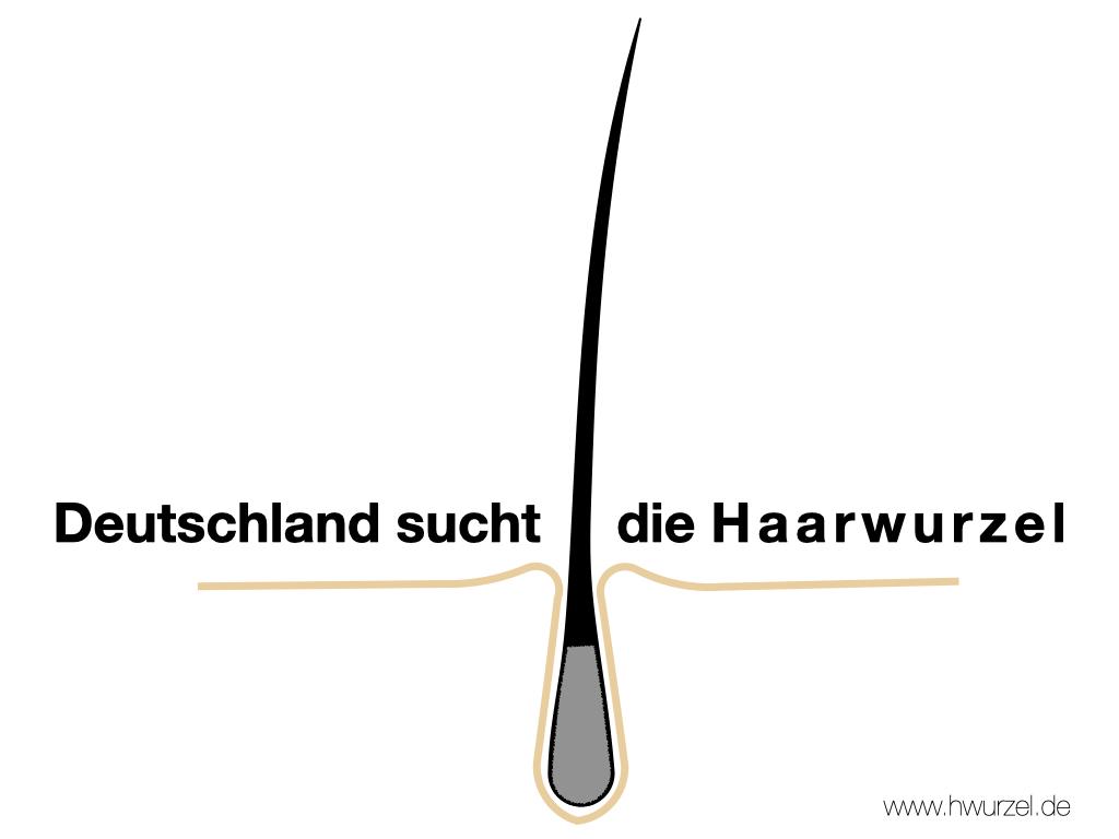 Deutschland sucht die Haarwurzel